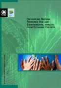 UNEP report makes the case for a new prosperity based on economic decoupling from resource consumption