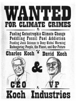Wanted: The Koch Brothers for Climate Crimes