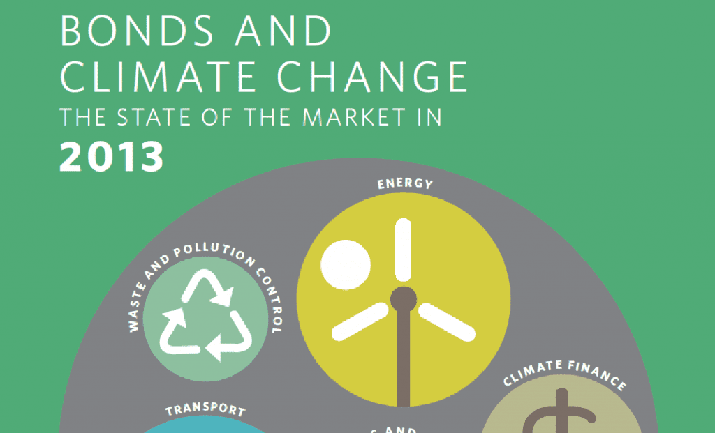 """Bonds and Climate Change: The State of the Market in 2013,"" HSBC Climate Change Centre of Excellence, Climate Bond Initiative"