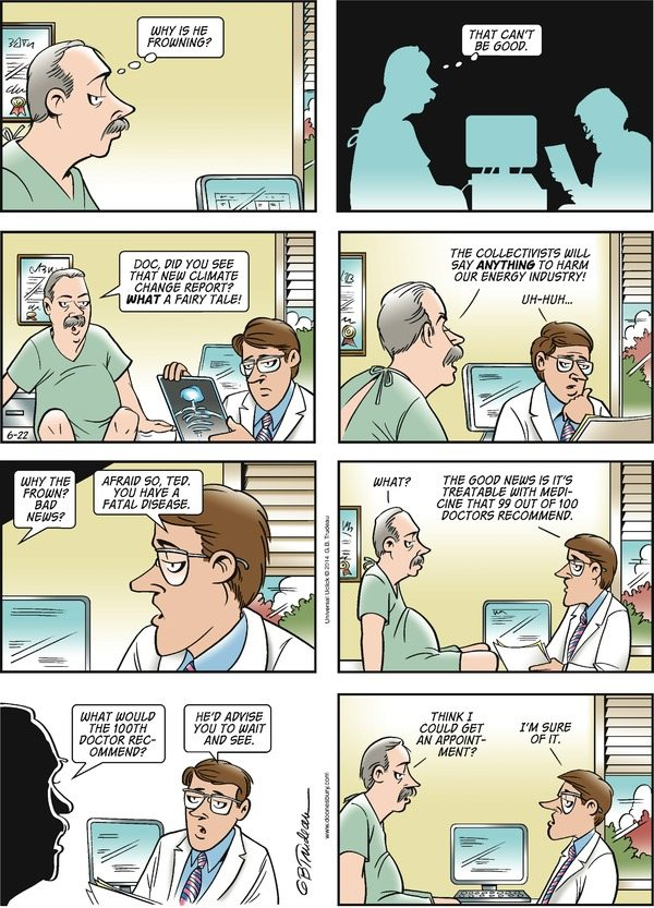 Doonesbury on Climate Change : Getting a second opinion on climate change. Get 100, 97 of 'em will tell you to treat the disease.
